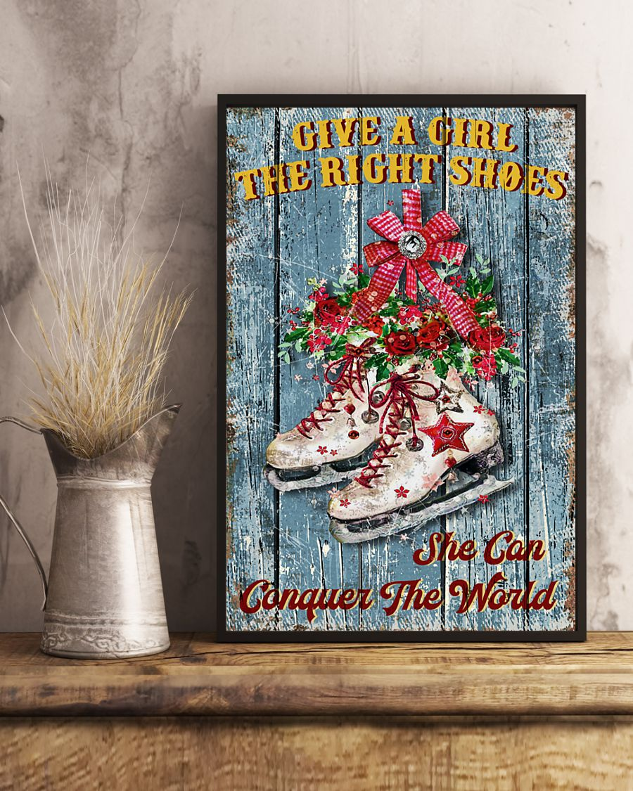Ice Skating Give a girl the right shoes and she can conquer the world poster 1