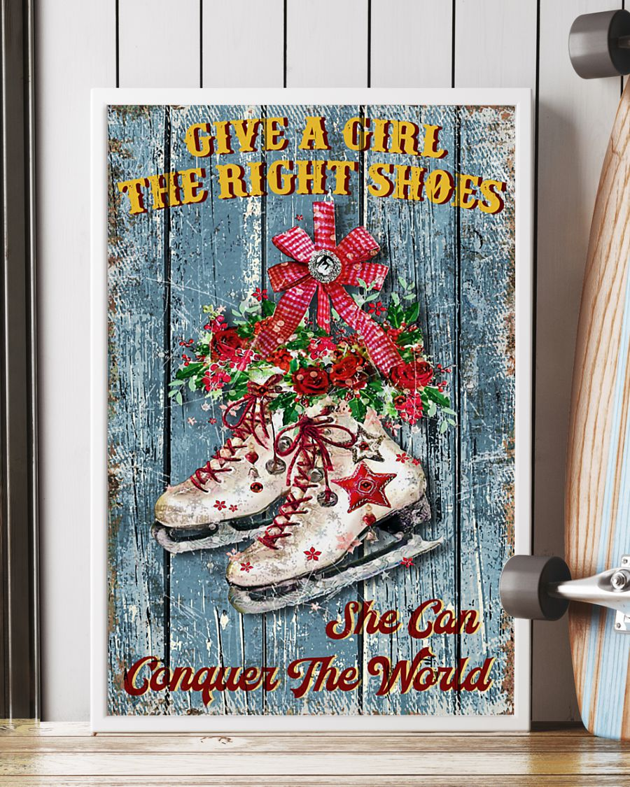 Ice Skating Give a girl the right shoes and she can conquer the world poster 3