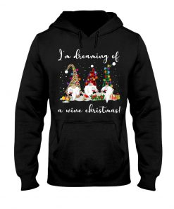 I'm Dreaming Of A Wine Christmas Hoodie