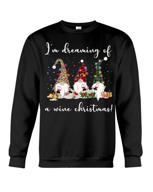 I'm Dreaming Of A Wine Christmas SweatShirt