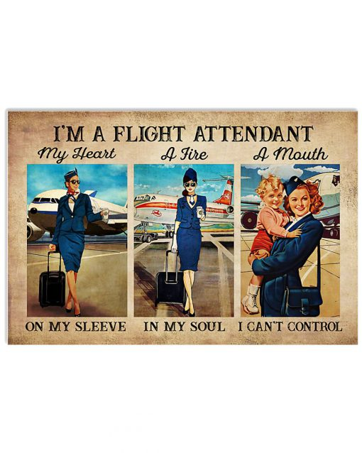 I'm a flight attendant My heart on my sleeve A fire in my soul A mouth I can't control poster 2