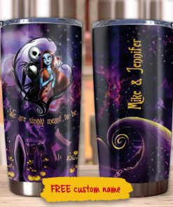 Jack Skellington and Sally we are simply meant to be personalized tumbler