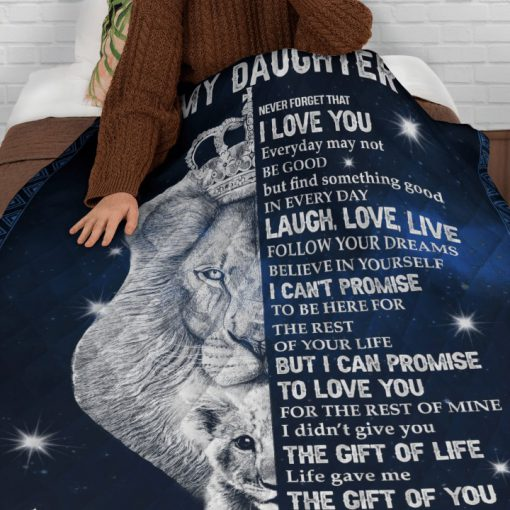 Lion King To my daughter Never forget that I love you Everyday may not be good but find something good in everyday Dad fleece blanket1