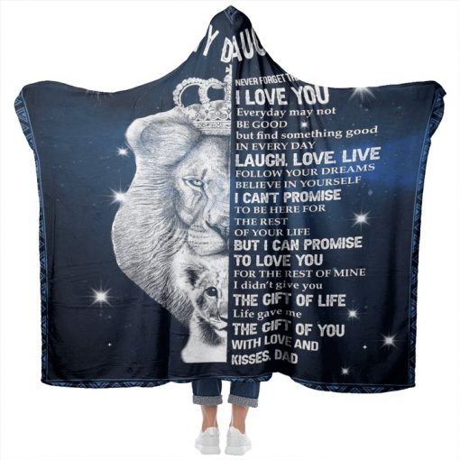 Lion King To my daughter Never forget that I love you Everyday may not be good but find something good in everyday Dad fleece blanket7