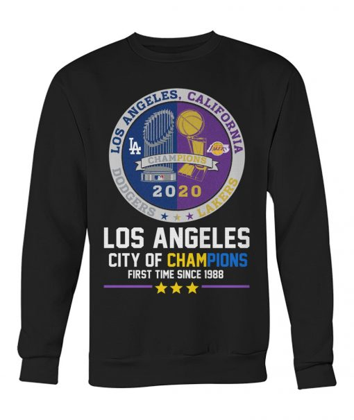 Los Angeles City of champions First time since 1988 Sweatshirt