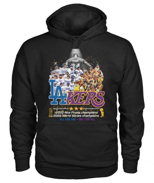 Los Angeles Lakers 2020 NBA finals champions 2020 World Series champions All for one - One for all Hoodie