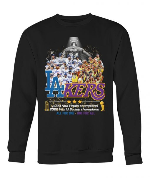 Los Angeles Lakers 2020 NBA finals champions 2020 World Series champions All for one - One for all Sweatshirt
