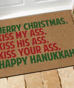 Merry Christmas Kiss My Ass Kiss His Ass Kiss Your Ass Happy Hanukkah Doormat1