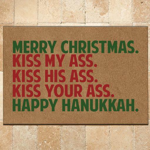 Merry Christmas Kiss My Ass Kiss His Ass Kiss Your Ass Happy Hanukkah Doormat2