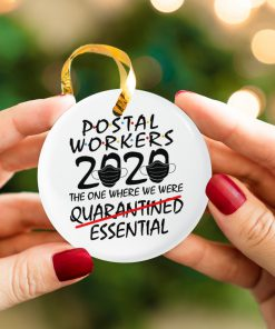 Postal Worker 2020 the one where we were quarantined essential Ornament 2