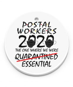 Postal Worker 2020 the one where we were quarantined essential Ornament