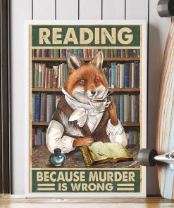Reading because murder is wrong Fox poster 1