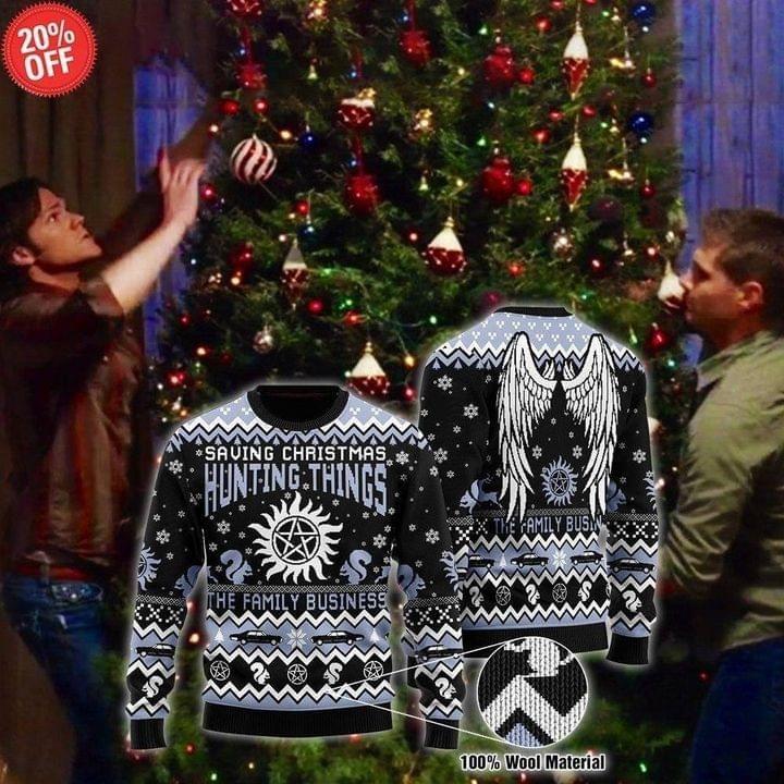 Saving Christmas Hunting Things The Family Business Ugly Christmas Sweatshirt