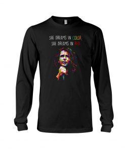 She dreams in color She dreams in red Sweatshirt