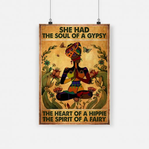 She had The Soul Of A Gypsy The Heart Of A Hippie And The Spirit Of A Fairy Yoga Poster