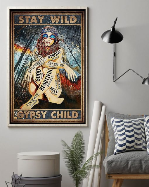 Stay Wild Gypsy Child Poster 1