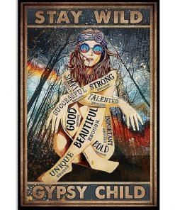 Stay Wild Gypsy Child Poster