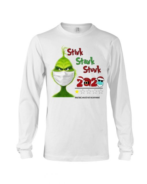 Stink Stank Stunk Grinch 2020 Christmas Long sleeve