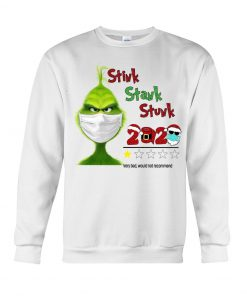 Stink Stank Stunk Grinch 2020 Christmas Sweatshirt