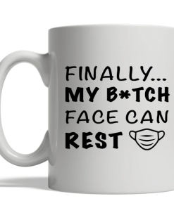 Thanks to Masks My Bitch Face Can Finally Rest Mug