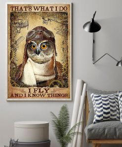 That's what I do I fly and I know things Owl Pilot poster 1