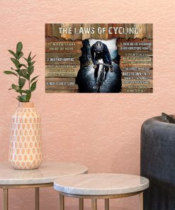 The Laws Of Cycling It Never Gets Easier You Just Get Faster poster 1