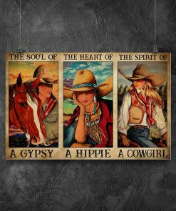 The soul of a witch the heart of a hippie the spirit of a cowgirl poster1