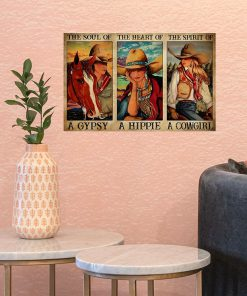 The soul of a witch the heart of a hippie the spirit of a cowgirl poster2