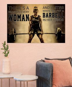 There's a beast in every woman And it stirs when you put a barbell in her hands poster1