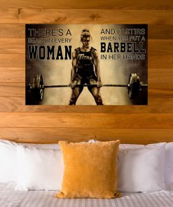 There's a beast in every woman And it stirs when you put a barbell in her hands poster5