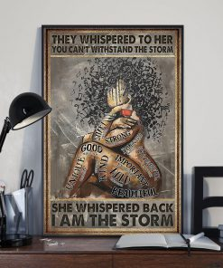 They whispered to her you cannot withstand the storm she whispered back i am the storm Music and Wine Girl poster1