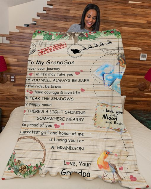 To my Grandson wherever your journey in life may take you I pray you'll always be safe Grandpa Christmas fleece blanket 4