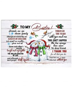 To my bestie Friends are our chosen family Although not related they are always by our side Christmas poster 1