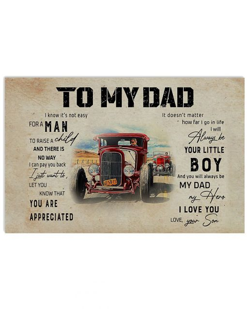 To my dad I know it's not easy for a man to raise a child and there is no way I can pay you back Rat Rod poster