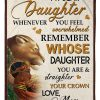 To my daughter whenever you feel overwhelmed remember whose daughter you are Lion Mom fleece blanket