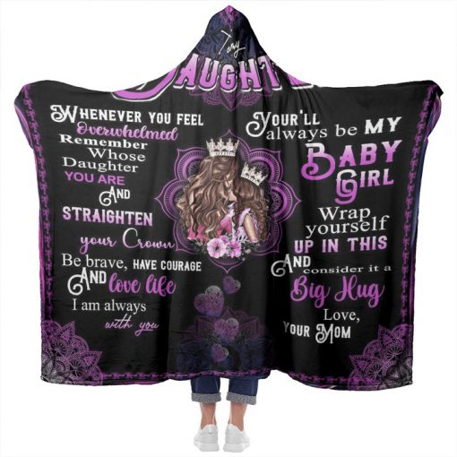 To my daughter whenever you feel overwhelmed remember whose daughter you are Mom fleece blanket6