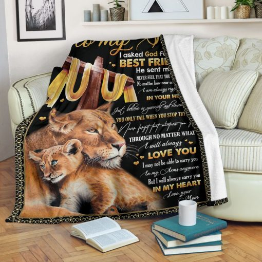To my son I asked God for a best friend He sent me you Never feel that you are alone Mom Lion fleece blanket1