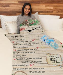 To my son wherever your journey in life may take you I pray you'll always be safe Mom Christmas fleece blanket 3