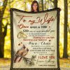 To my wife Once upon a time god know my heart needed you so he blessed the broken and led me straight to you fleece blanket