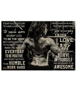 Today is a good day to have a great day to smile more worry less to be the very best version of you Girl Bodybuilding poster