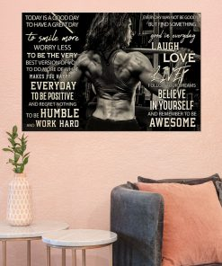 Today is a good day to have a great day to smile more worry less to be the very best version of you Girl Bodybuilding poster2