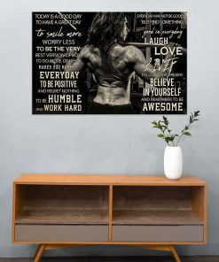 Today is a good day to have a great day to smile more worry less to be the very best version of you Girl Bodybuilding poster5