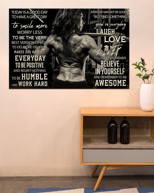 Today is a good day to have a great day to smile more worry less to be the very best version of you Girl Bodybuilding poster6