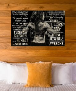 Today is a good day to have a great day to smile more worry less to be the very best version of you Girl Bodybuilding poster7