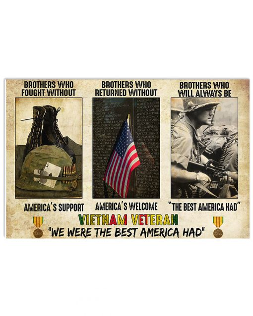 Vietnam Veteran We were the best America had Brothers who fought without America's support poster 4