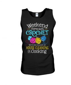 Weekend forecast crochet with no chance of house cleaning or cooking tank top