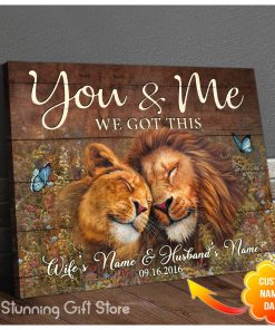 You And Me We Got This Lion personalized canvas