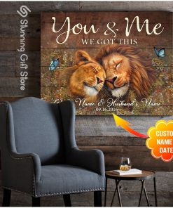You And Me We Got This Lion personalized canvas 3
