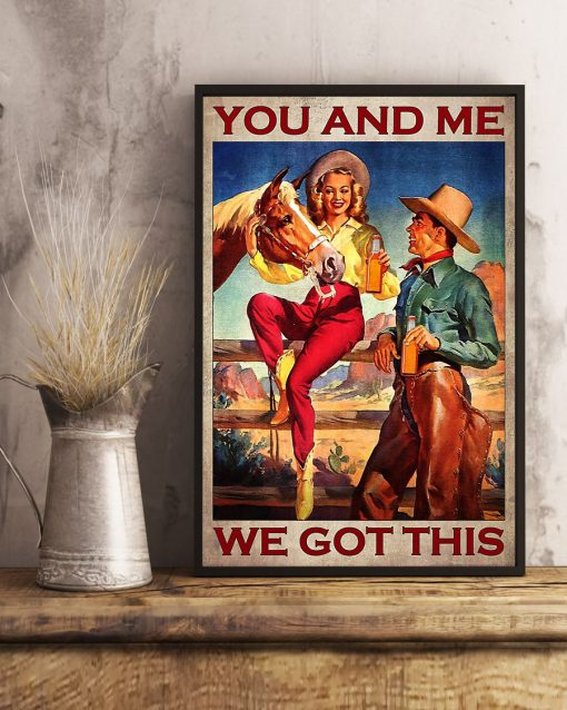 You and me we got this Cowboy poster2