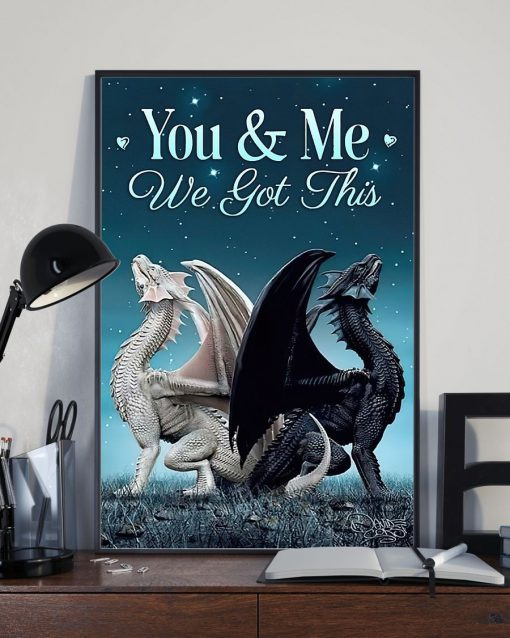 You and me we got this Toothless dragon poster2